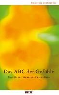 Udo Baer: Das ABC der Gefühle ★★★★★