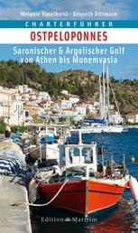 Charterführer Ostpeloponnes - Saronischer & Argolischer Golf von Athen bis Monemvasia