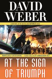 At the Sign of Triumph - A Novel in the Safehold Series