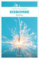 Brigitte Glaser: Eisbombe ★★★★