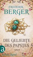 Frederik Berger: Die Geliebte des Papstes ★★★