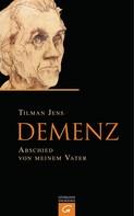 Tilman Jens: Demenz ★★★★