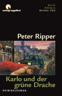 Peter Ripper: Karlo und der grüne Drache ★★★★