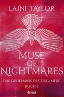 Laini Taylor: Muse of Nightmares - Das Geheimnis des Träumers