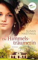 Susan Hastings: Die Himmelsträumerin ★★★★
