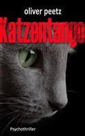 Oliver Peetz: Katzentango