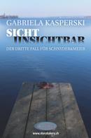 Gabriela Kasperski: Sicht Unsichtbar ★★★★