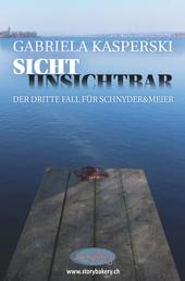 Sicht Unsichtbar - Der dritte Fall für Schnyder&Meier