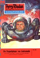 K.H. Scheer: Perry Rhodan 222: Die Doppelgänger von Andromeda ★★★★★