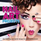 Helena Biggs: Nail Art Projects
