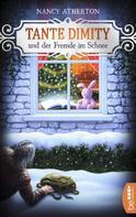 Nancy Atherton: Tante Dimity und der Fremde im Schnee ★★★★★