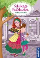 Kati Naumann: Schulcafé Pustekuchen 1, Die Mogelmuffins