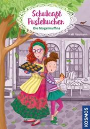 Schulcafé Pustekuchen 1, Die Mogelmuffins - Die Mogelmuffins