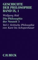 Wolfgang Röd: Geschichte der Philosophie Bd. 9/1: Die Philosophie der Neuzeit 3