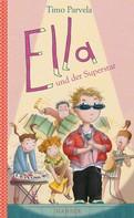 Timo Parvela: Ella und der Superstar ★★★★★