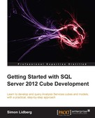 Simon Lidberg: Getting Started with SQL Server 2012 Cube Development
