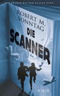 Robert Sonntag: Die Scanner ★★★★