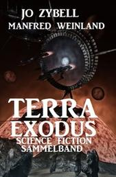 Terra Exodus: Science Fiction Sammelband