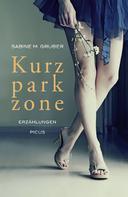 Sabine M Gruber: Kurzparkzone