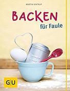 Martin Kintrup: Backen für Faule ★★★★