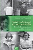 Andrea von Treuenfeld: Zurück in das Land, das uns töten wollte ★★★★★