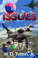 W.D. Totten Jr.: Issues