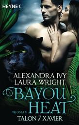 Bayou Heat - Talon und Xavier - Roman