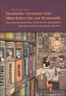 Adina-Monica Trinca: Deutsche Literatur vom Mittelalter bis zur Romantik