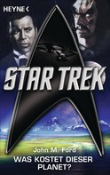 John M. Ford: Star Trek: Was kostet dieser Planet? ★★★