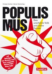 Populismus - Das unerhörte Volk und seine Feinde