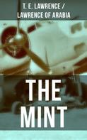T. E. Lawrence / Lawrence of Arabia: THE MINT