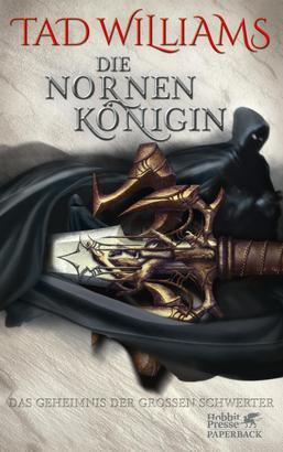 Das Geheimnis der Großen Schwerter / Die Nornenkönigin (Das Geheimnis der Großen Schwerter, Bd. 3)