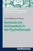 Luise Reddemann: Kontexte von Achtsamkeit in der Psychotherapie ★★★★★