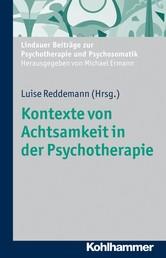 Kontexte von Achtsamkeit in der Psychotherapie - Landauer Beiträge zur Psychotherapie und Psychosomatik