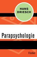 Hans Driesch: Parapsychologie