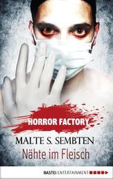 Horror Factory - Nähte im Fleisch