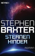 Stephen Baxter: Sternenkinder ★★★★