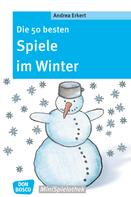 Andrea Erkert: Die 50 besten Spiele im Winter - eBook