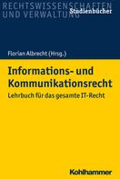 Florian Albrecht: Informations- und Kommunikationsrecht