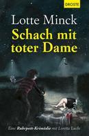 Lotte Minck: Schach mit toter Dame ★★★★★