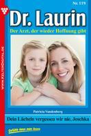 Patricia Vandenberg: Dr. Laurin 119 – Arztroman ★★★★