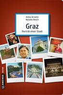 Anita Arneitz: Graz - Porträt einer Stadt ★★★★