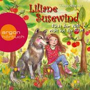 Rückt dem Wolf nicht auf den Pelz! - Liliane Susewind (gekürzt)