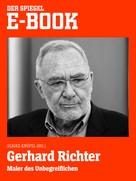 Ulrike Knöfel: Gerhard Richter - Maler des Unbegreiflichen ★★★★★