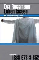 Eva Rossmann: Leben lassen ★★★★