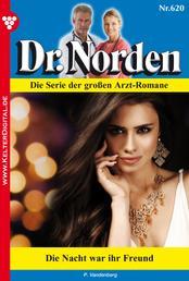 Dr. Norden 620 – Arztroman - Die Nacht war ihr Freund