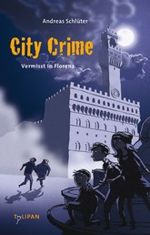 City Crime - Vermisst in Florenz - Band 1