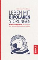Peter Bräunig: Leben mit bipolaren Störungen ★★★★