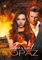 Kira Hoppe: Imperial Topaz