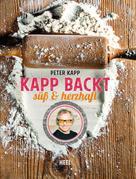 Peter Kapp: Kapp backt ★★★